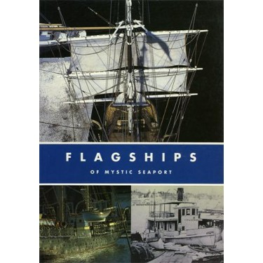 Flagships of Mystic Seaport
