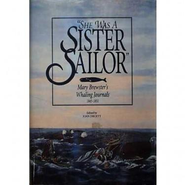 SHE WAS A SISTER SAILOR Edited by Joan Druett