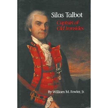 SILAS TALBOT by William M. Fowler, Jr