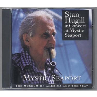 Stan Hugill In Concert at Mystic Seaport Music CD
