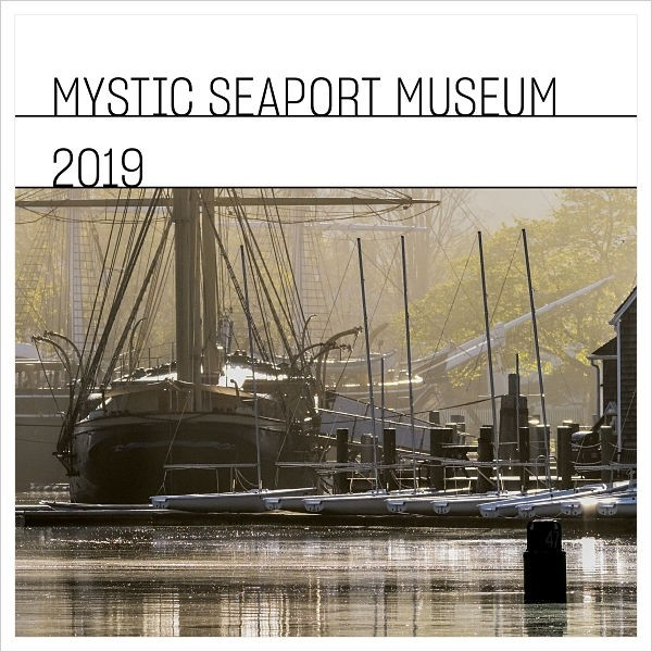 2019 Mystic Seaport Museum Wall Calendar