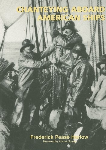 1031811 Chanteying Aboard American Ships