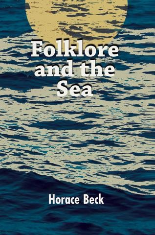 FOLKLORE AND THE SEA by Horace Beck