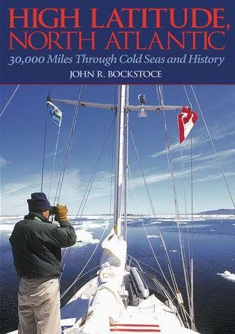 HIGH LATITUDE, NORTH ATLANTIC by John R. Bockstoce