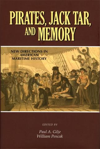 PIRATES, JACK TAR, AND MEMORY: NEW DIRECTIONS IN A