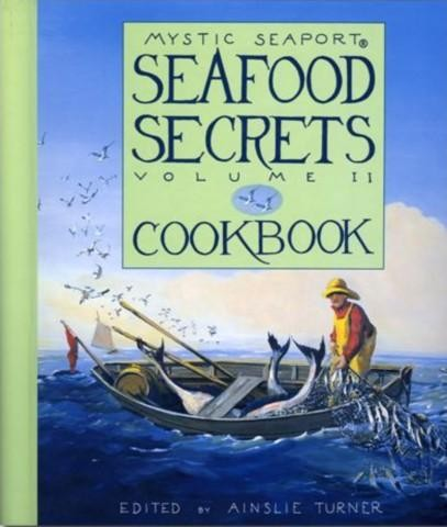 Seafood Secrets Cookbook Volume II by Ainslie Turn