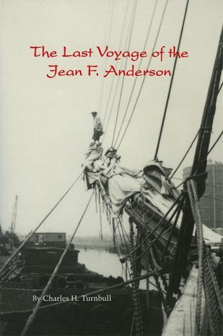 THE LAST VOYAGE OF THE JEAN F. ANDERSON by Charles