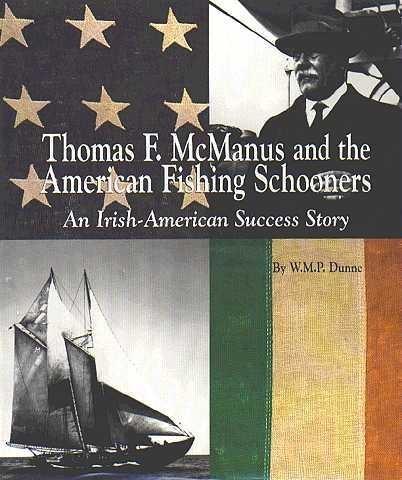 THOMAS McMANUS & FISHING SCHOONERS by W.M.P. Dunne