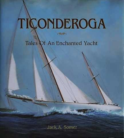 TICONDEROGA by Jack A. Somer