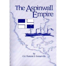 ASPINWALL EMPIRE by Duncan S. Somerville