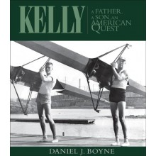 KELLY A Father, A Son, an American Quest by Daniel