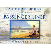 POSTCARD HISTORY OF PASSENGER LINER by Christopher