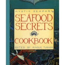 Seafood Secrets Cookbook Volume I by Ainslie Turne