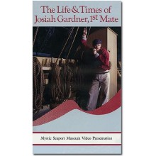 The Life & Times of Josiah Gardner, 1st Mate (VHS