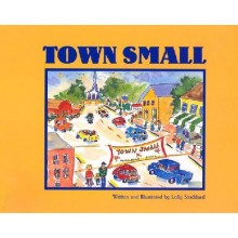 TOWN SMALL by Lolly Stoddard