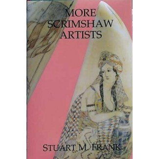 MORE SCRIMSHAW ARTISTS by S. Frank