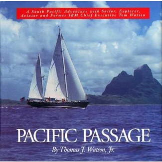 PACIFIC PASSAGE by Thomas J. Watson Jr